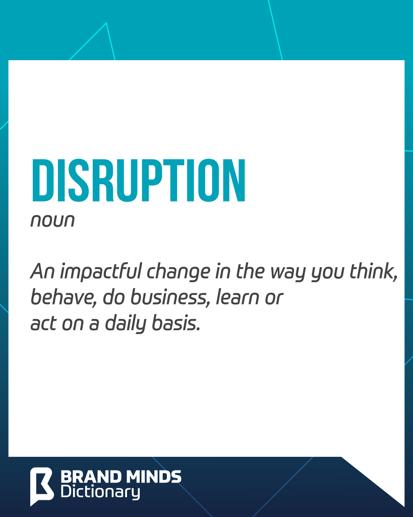 brand-minds-business-dictionary-disruption